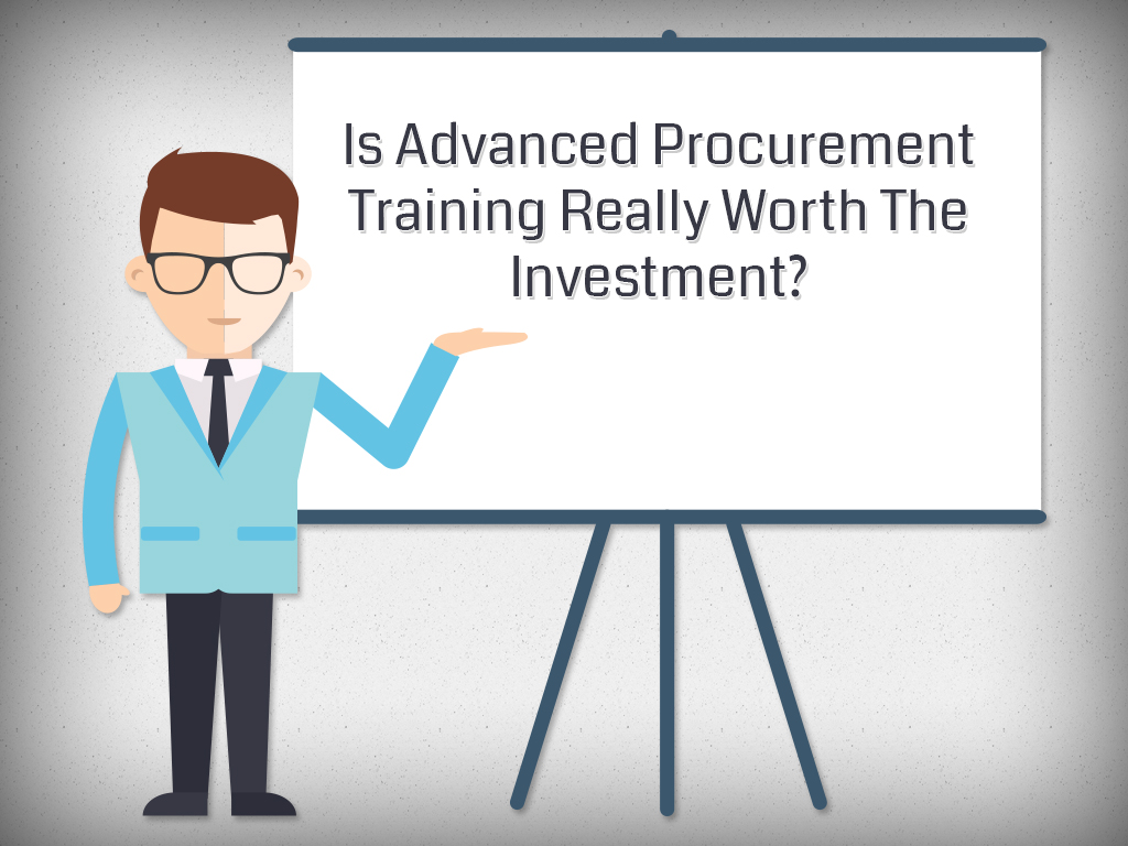 Is Advanced Procurement Training Really Worth The Investment?