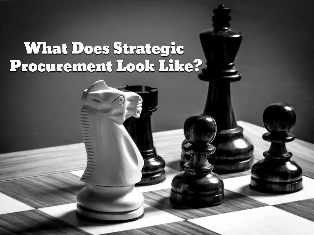 What Does Strategic Procurement Look Like?